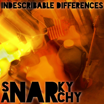 Indescribable Differences by Snarky Anarchy