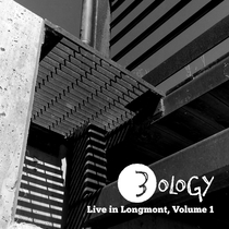 Live in Longmont, Vol. 1 by 3ology