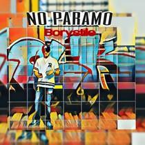 No Paramos by Borystile