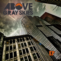 Above Gray Skies by Above Gray Skies