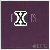Say It to His Face by Exiles