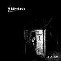 The Last Dance by Eikenskaden