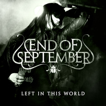 Left In This World by End of September
