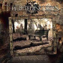 Autumn Souls by Thy Bleeding Skies