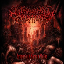 Drowned In Human Fluids by Intravenous Contamination