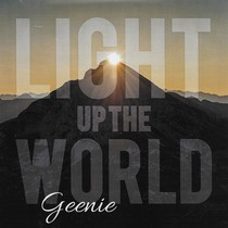 Light Up the World by Geenie Baggs