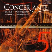 Brahms/Dvorak: Piano Quintets by Concertante
