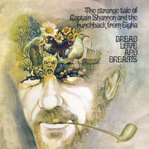 The Strange Tale of Captain Shannon and the Hunchback from Gigha by Bread, Love & Dreams