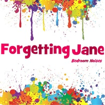 Bedroom Noises by Forgetting Jane