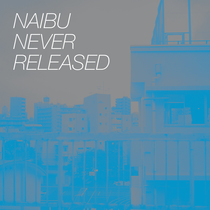Never Released by Naibu