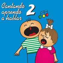 Cantando Aprendo a Hablar, Vol. 2 by Cantando Aprendo a Hablar