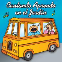 Cantando Aprendo en el Jardín by Cantando Aprendo a Hablar