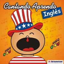 Cantando Aprendo Inglés by Cantando Aprendo a Hablar