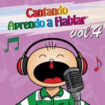 Cantando Aprendo a Hablar, vol. 4 by Cantando Aprendo a Hablar