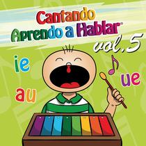 Cantando Aprendo a Hablar, vol. 5 by Cantando Aprendo a Hablar