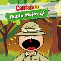 Cantando Hablo Mejor, vol. 4 by Cantando Aprendo a Hablar