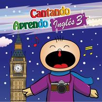Cantando Aprendo Inglés, Vol. 3 by Cantando Aprendo a Hablar