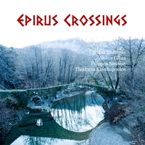 Epirus Crossings by Various Artists