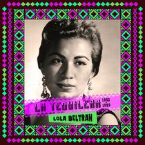 La Tequilera (1953 - 1959) by Lola Beltrán