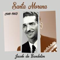 Santa Morena by Jacob do Bandolim