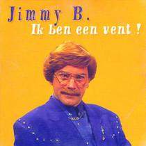Ik Ben Een Vent ! by Jimmy B.