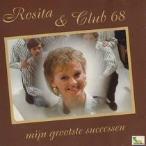 Mijn Grootste Successen by Rosita & Club 68