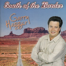 South of the Border by Garry Hagger