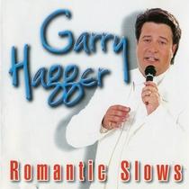 Romantic Slows, Vol. 1 by Garry Hagger