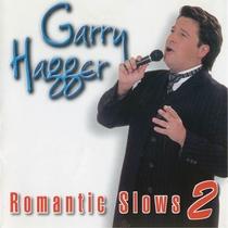 Romantic Slows, Vol. 2 by Garry Hagger