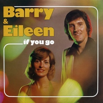 If You Go by Barry & Eileen