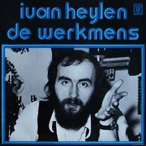 De Werkmens by Ivan Heylen