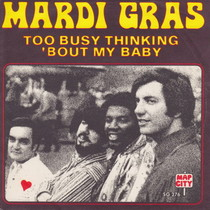 Too Busy Thinking About My Baby by Mardi Gras