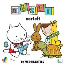 Musti vertelt 12 verhaaltjes by Musti