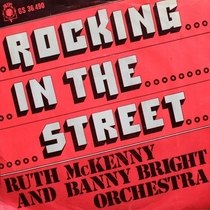 Rocking in the Street by Ruth McKenny & Banny Bright Orchestra