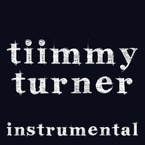 Tiimmy Turner (Instrumental Remix) [Cover] by Viral Stars