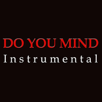Do You Mind (Instrumental) [Cover] by Viral Stars