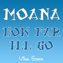 "How Far I'll Go (From ""Moana Theme"") [Marimba Remix] [Cover] by Viral Stars"