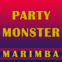Party Monster (Marimba Remix) [Cover] by Viral Stars