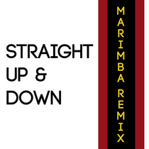 Straight Up & Down (Marimba Remix) [Cover] by Viral Stars