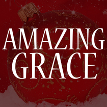 Amazing Grace by The Christmas Symphony