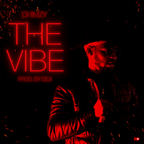 The Vibe by Chimzy