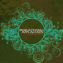 Breathing Air Again by Chris Clayton