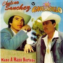 Mano A Mano by Chalino Sanchez Y El Gavilancillo