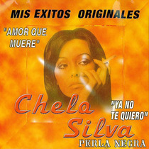 Mis Exitos Originales by Chelo Silva