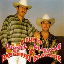 A Dueto by Leonel El Ranchero Y Almikar El Casador