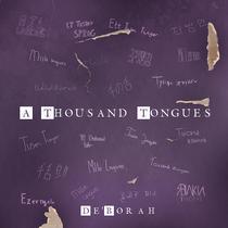 A Thousand Tongues by De'Borah