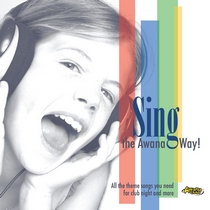 Sing The Awana Way! by Awana