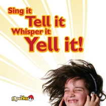 Sing It, Tell It, Whisper It, Yell It! by Awana