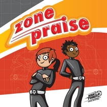 Zone Praise (Mission:  Unstoppable) by Awana