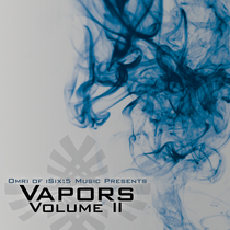 Vapors Vol. 2 by omri